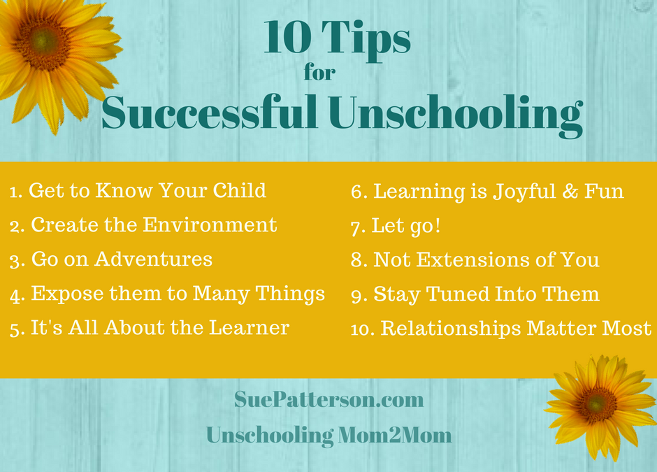 10 Tips for Successful Unschooling