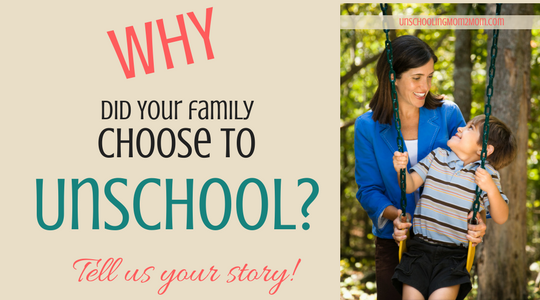 WHY Did You Start Unschooling?