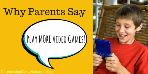 "Parents are Saying, ""Play More Video Games!"""