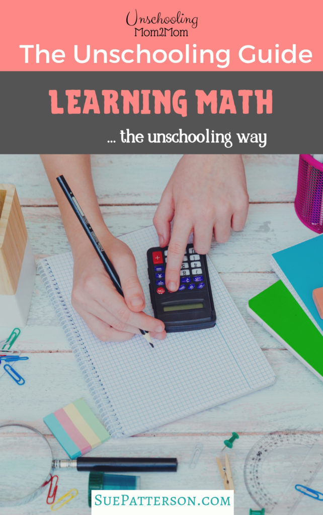 Unschooling Guide: Learning Math as Unschoolers