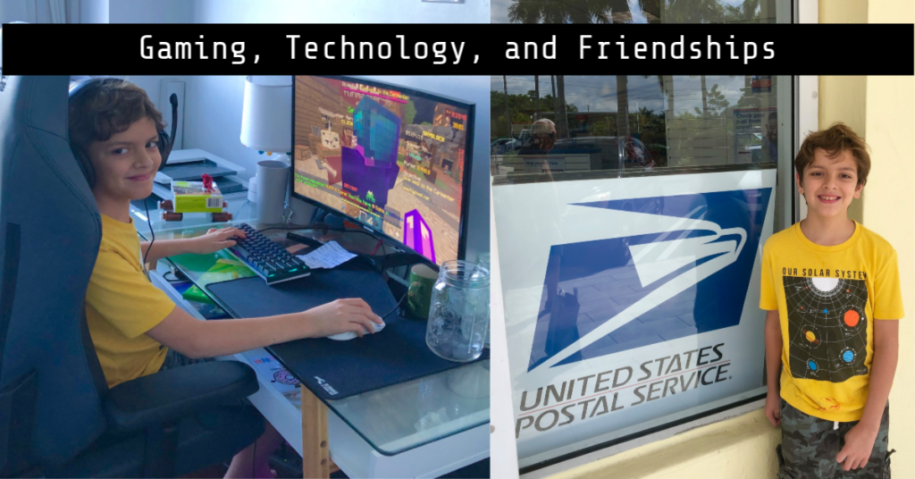 Gaming, Technology, and Friendships