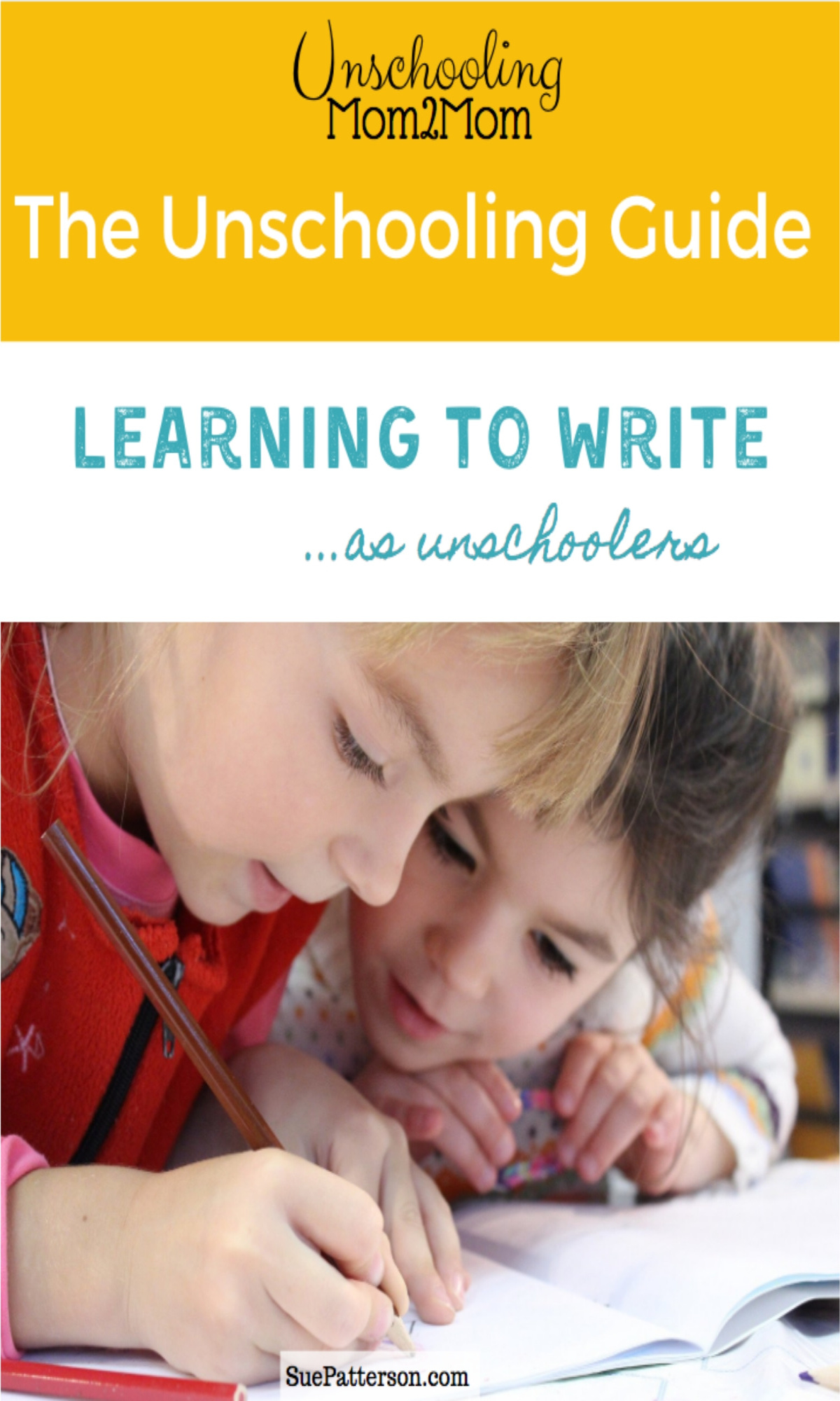 Learning to write as unschoolers - Unschooling Guide Cover