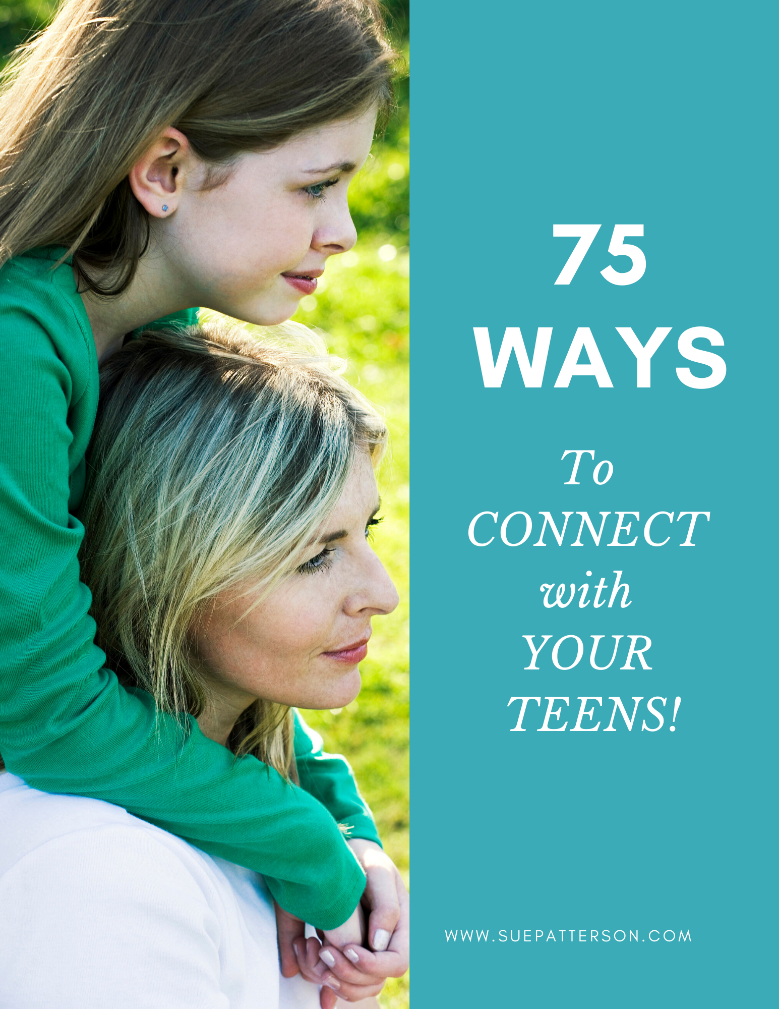 75 Ways to Connect with your teens