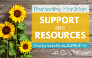 Unschooling Support & Resources