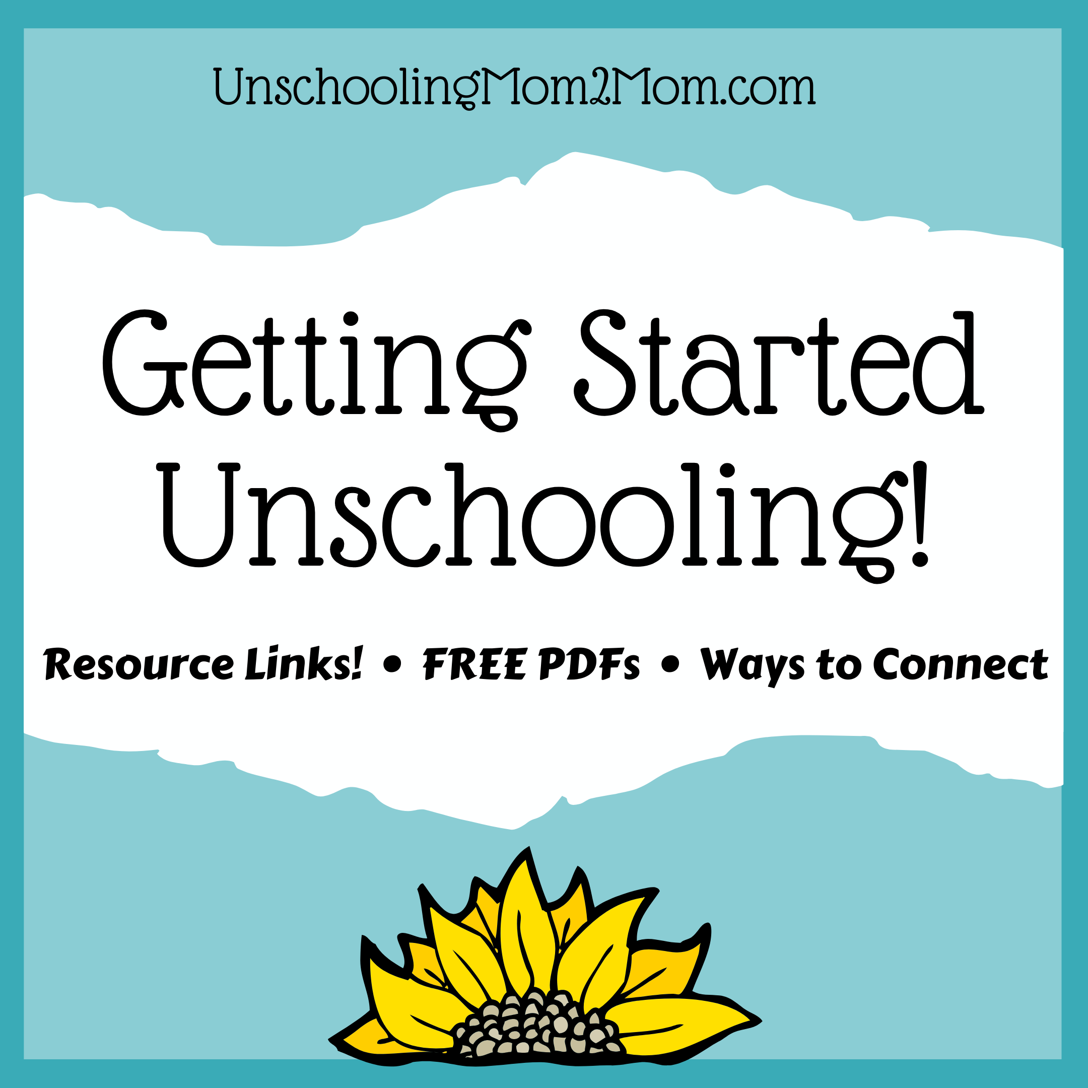 Getting Started Unschooling