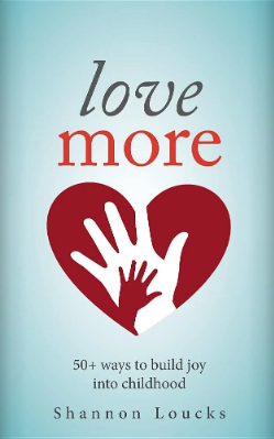 Love More book by Shannon Loucks