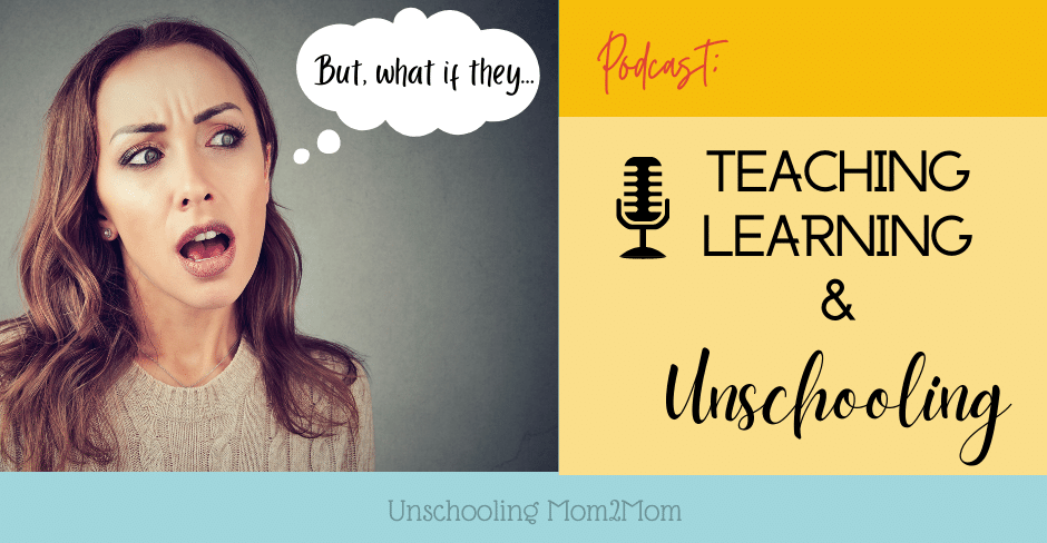 Reframing Teaching/Learning and Unschooling Partnership