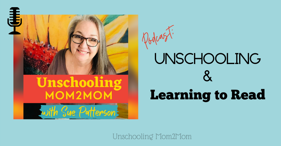 Unschooling & Learning to Read