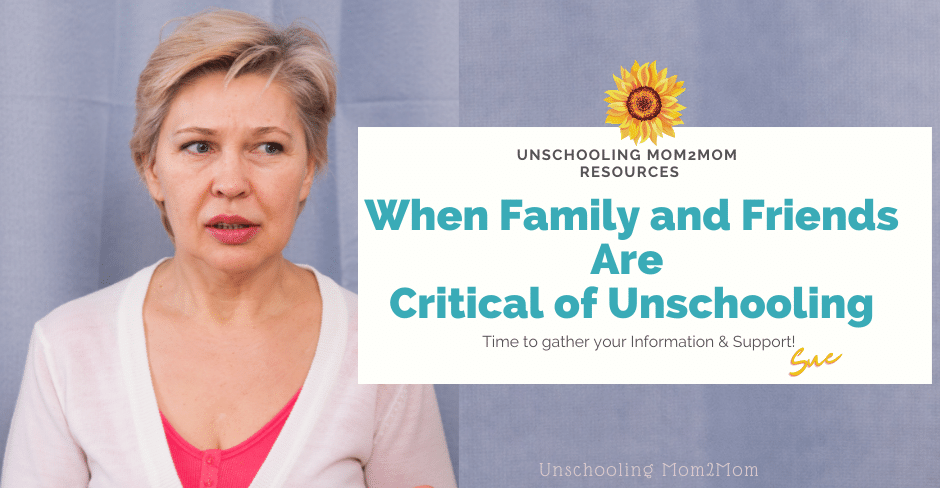 Unschooling Criticism from Friends and Family