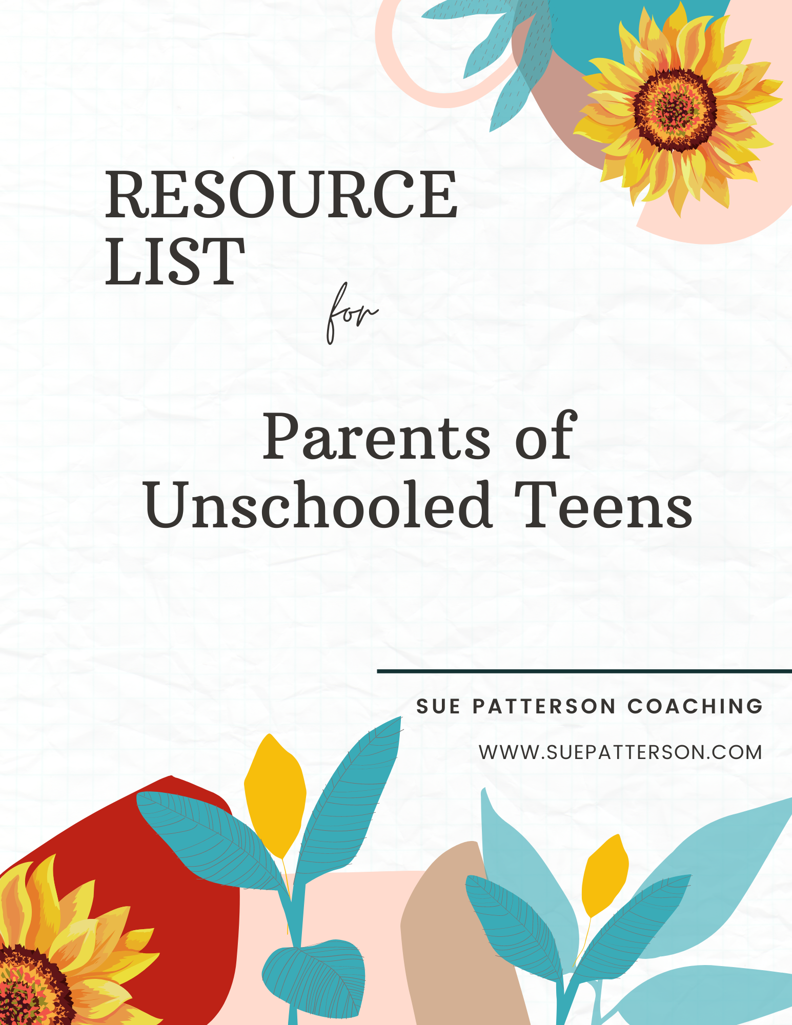 Parents of Unschooled Teens - cover of free guide
