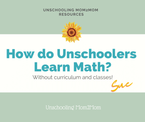 Are You Worried About Unschooling and Math?
