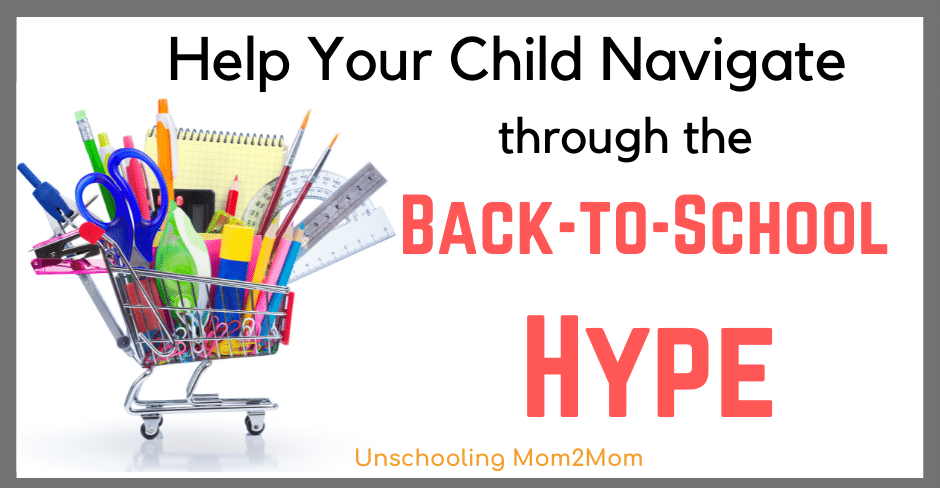 Tips to Help Your Homeschooled Child through the Back to School Hype