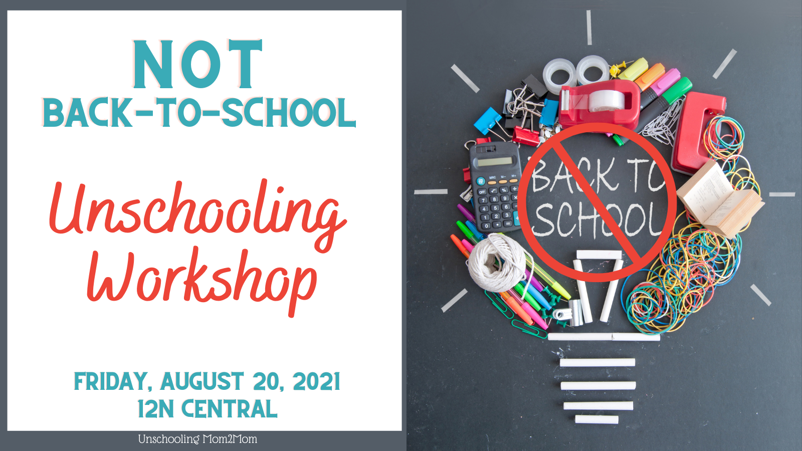 Free Unschooling Workshop - NOT Back-to-School
