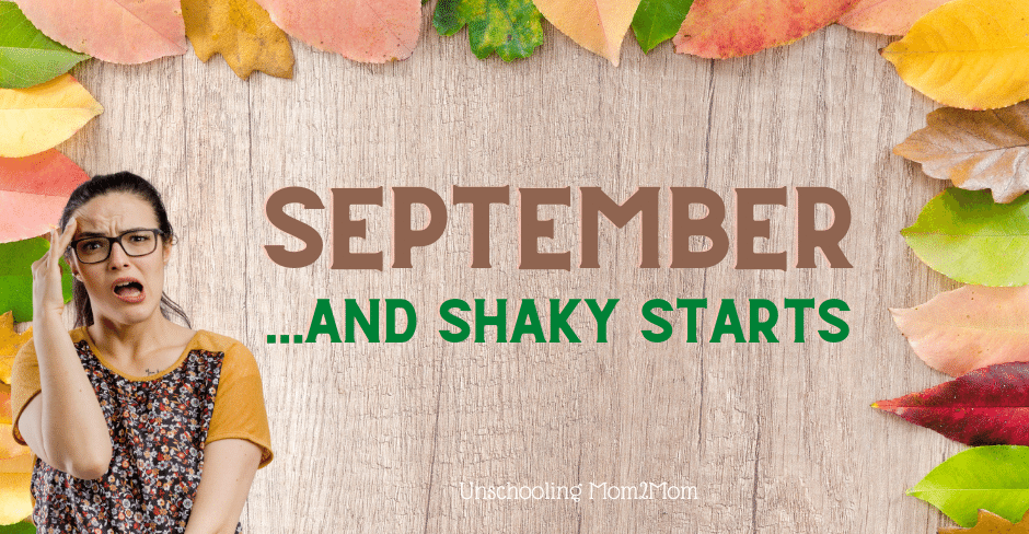 September and A Shaky Start with Homeschooling