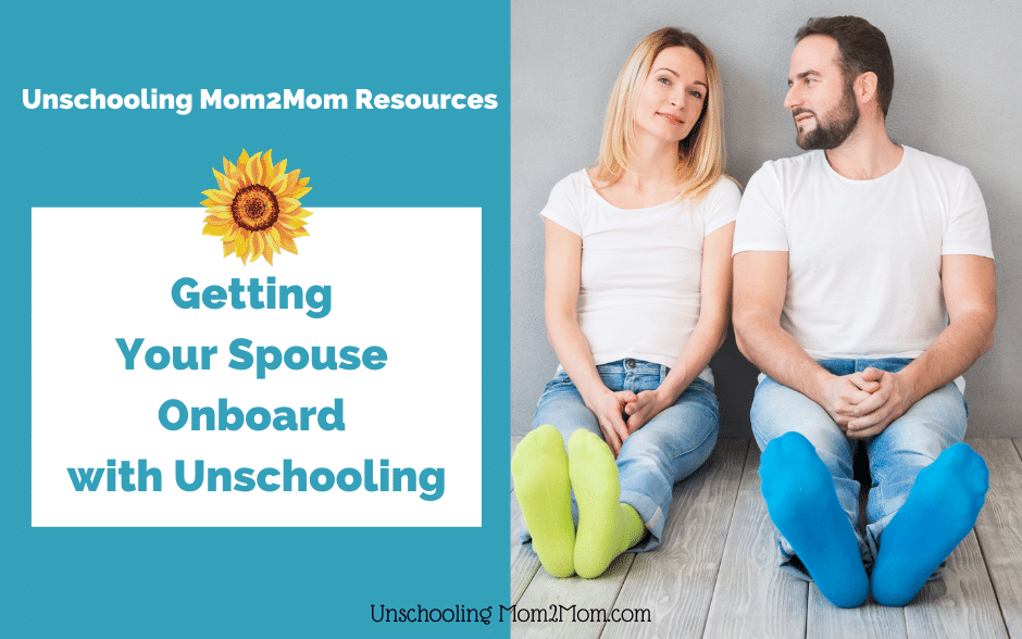 When Dad Is Anti-Unschooling